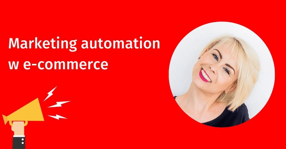 Od czego zacząć wdrażanie marketing automation w e-commerce? Artykuł Agaty Chmielewskiej – gościa DIMAQ Voice Online.