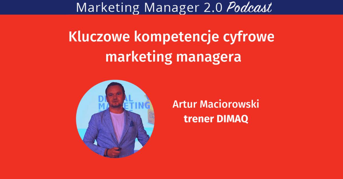 Podcast Marketing Manager 2.0: ARTUR MACIOROWSKI