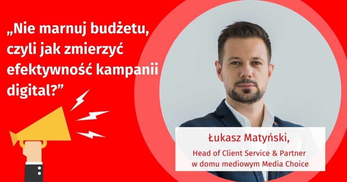 Wywiad z ekspertem DIMAQ VOICE online #17 – Łukasz Matyński z Media Choice.