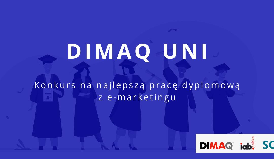 Trwa konkurs DIMAQ Uni. Zgłoszenia do konkursu na najlepszą pracę dyplomową z e-marketingu tylko do końca lipca!